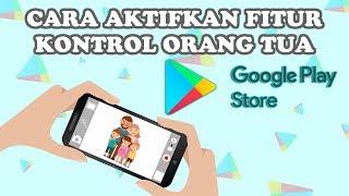 Cara Aktifkan Fitur Kontrol Orangtua di Google Play Store