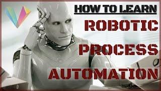 HowToLearnRoboticProcessAutomationRPA