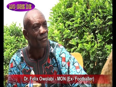 Dr. Felix Owolabi - OWO BLOW (Ex - Green Eagles)