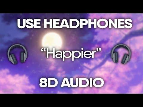Marshmello - Happier (8D Audio) 🎧 (Lyrics) - 4 87 MB