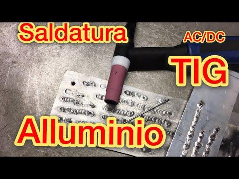Saldatura Tig AC/DC  Come saldare alluminio