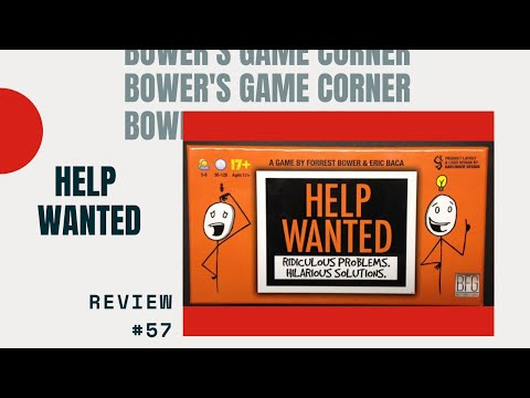 Bower's Game Corner: Help Wanted Preview