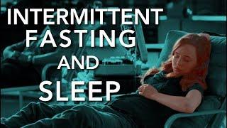 Intermittent Fasting - How it Affects Sleep