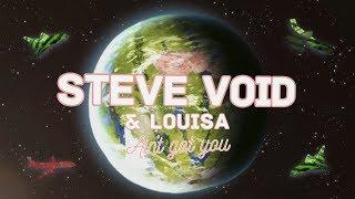Steve Void & Louisa   Ain't Got You
