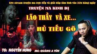 Quàng A Tũn   Kinh Hoàng Truyện Ma Có Thật Ở Sài Gòn : LÃO THẦY VÀ XE HỦ TIẾU GÕ