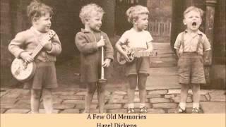 A Few Old Memories   Hazel Dickens