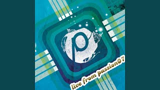 Marvelous Light (Live From Passion07)