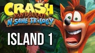 Crash Bandicoot N Sane Trilogy Gameplay Walkthrough ISLAND 1 (no commentary)