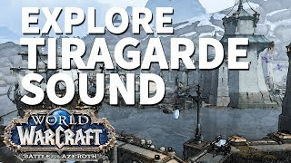 Anglepoint Wharf WoW BfA Explore Tiragarde Sound
