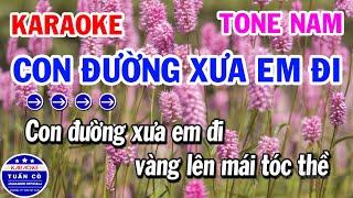karaoke-con-duong-xua-em-di-tone-nam-am-nhac-song-de-hat