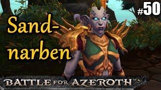 WoW BFA #50 SANDNARBENBRESCHE ★ let's play wow battle for azeroth gameplay german