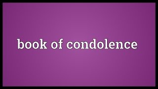 Book of condolence Meaning