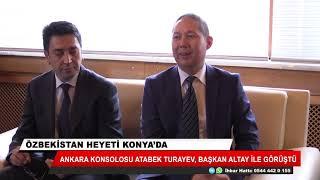 Özbekistan heyeti Konya'da