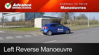 Left Reverse     Learn to drive: Manoeuvres