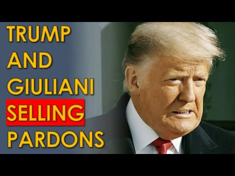 Trump and Rudy Giuliani SELLING PARDONS in Final days of Impeached Presidency