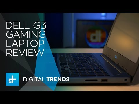 Dell G3 Gaming Laptop – Hands On Review