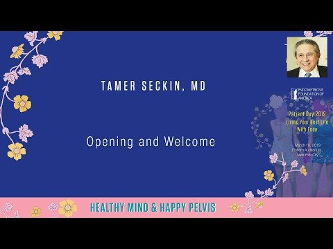 Tamer Seckin, MD - Patient Day 2019 - Opening and Welcome