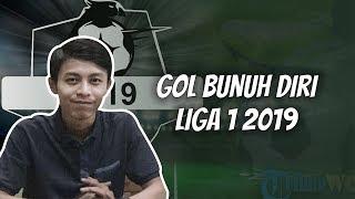 WOW TODAY: 5 Gol Bunuh Diri di Liga 1 2019