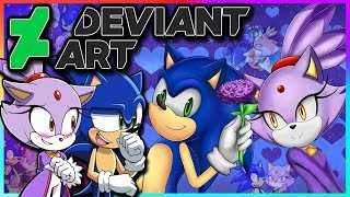 Sonic And Blaze VS DeviantArt (FT Tails)