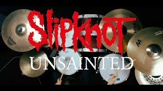 Slipknot    Unsainted | Drum Cover