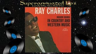 RAY CHARLES modern sounds in country and western music Side Two