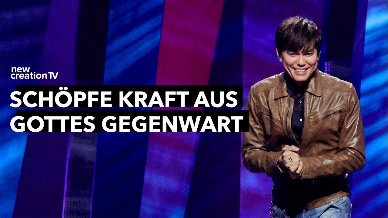 Schöpfe Kraft aus Gottes Gegenwart – Joseph Prince I New Creation TV Deutsch