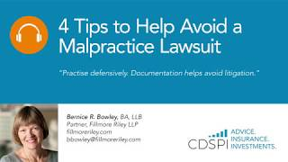 4 Tips to Help Avoid a Malpractice Lawsuit