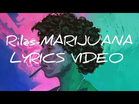 Rilès-MARIJUANA  (lyrics Video) ⏳