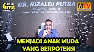 Program Motivasi Dr. Rizaldi Putra (Anak Muda Yang Berpotensi)