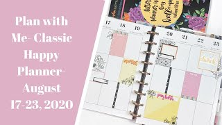 Plan with Me- Classic Happy Planner- August 17-23, 2020