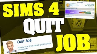 Sims 4 - How to Quit your Job