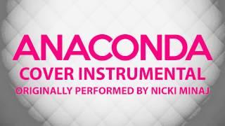 Anaconda (Cover Instrumental) [In the Style of Nicki Minaj]