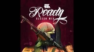 FAT TREL - Ready (Remix)