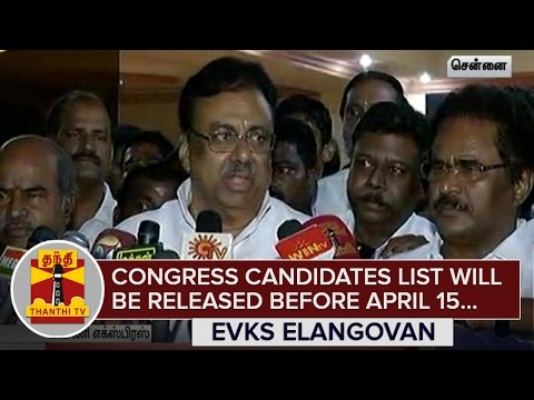 Congress-Candidates-List-will-be-Released-before-April-15--E-V-K-S-Elangovan--Thanthi-TV