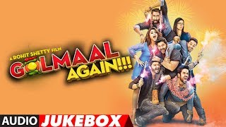 Golmaal Again Full Audio Songs (Album) | Audio Jukebox
