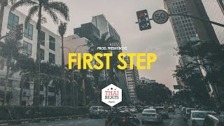 Hip Hop Jazzy Beat Rap Instrumental 2017 - First Step