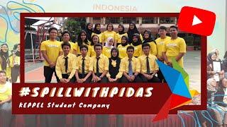 #SpillWithPIDAS The Best Student Company in Jakarta 2019 | KEPPEL SC 🏆
