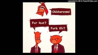 The Chicharones - Umbrella