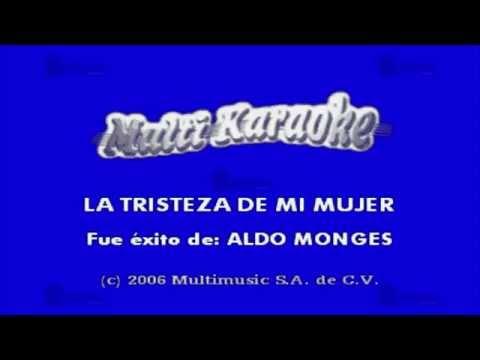 La trizteza de mi mujer Aldo Monges