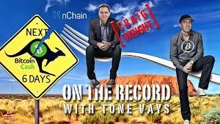 OnTheRecord - Craig S Wright (CSW) on Bitcoin Cash Drama!