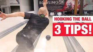 3 Tips for Hooking a Bowling Ball (MUST KNOW!)