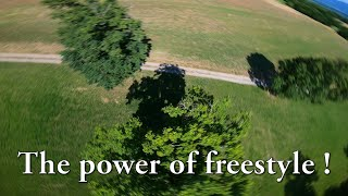 FPV : the power of FREESTYLE ! ????