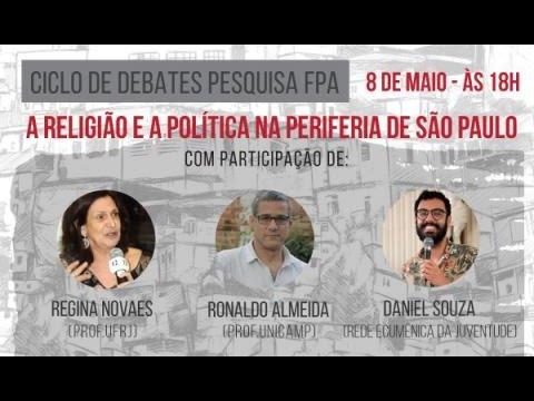 """4° Debate   """"Percepções e valores políticos nas periferias de São Paulo"""""""