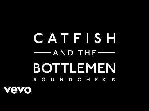 Catfish And The Bottlemen - Soundcheck video