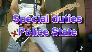Special duties - Police State (Guitar Cover)