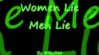 Yo Gotti Ft Lil Wayne Women Lie, Men Lie Lyrics