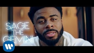 Sage The Gemini   Now & Later [Official Music Video]