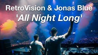 RetroVision & Jonas Blue   All Night Long [Preview]
