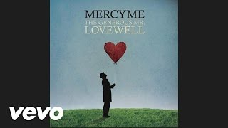 MercyMe - Won't You Be My Love (Audio) - YouTube