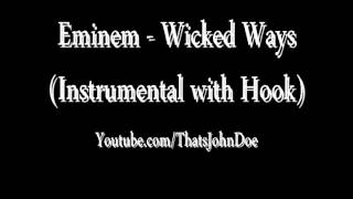 Eminem- Wicked Ways (Instrumental with Hook) FREE DOWNLOAD
